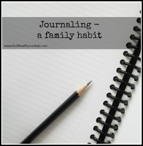 Journaling – a family habit
