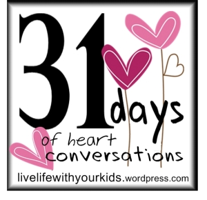31 days of heart conversations