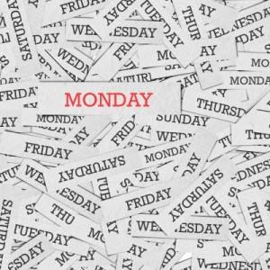 Mondayitis?