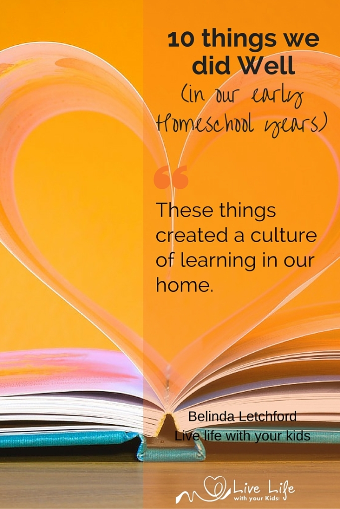 10 things that we did well in our early homeschool journey.