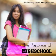 the purpose of highschool