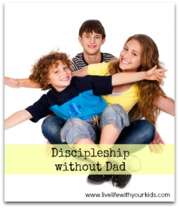Discipleship without Dad