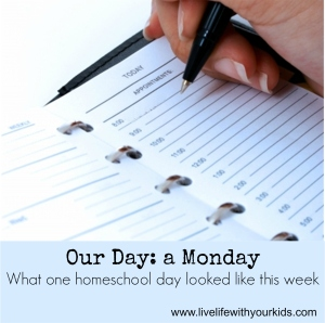 What one homeschooling day looked like this week