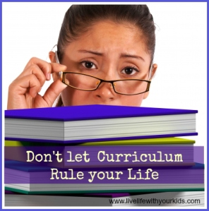 dont let curriculum rule your life