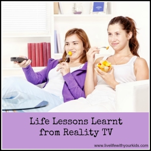 Life Lessons learnt from Reality TV