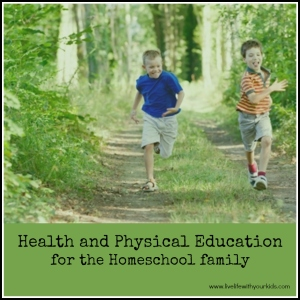 health and pe for homeschool family