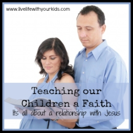 teaching our children a faith