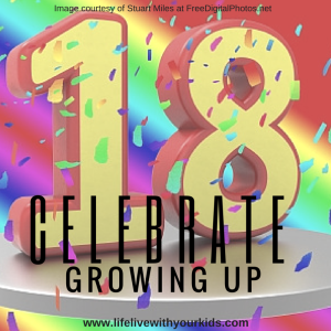 celebrate growing up 18