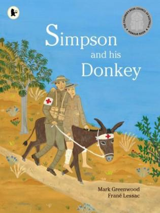 Simpson and His donkey - remembered on Anzac day