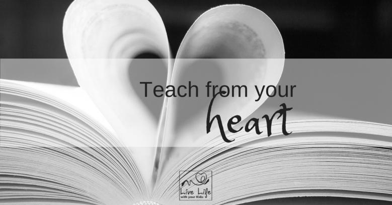 Teach from your heart