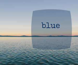 Five Minute Friday: Blue
