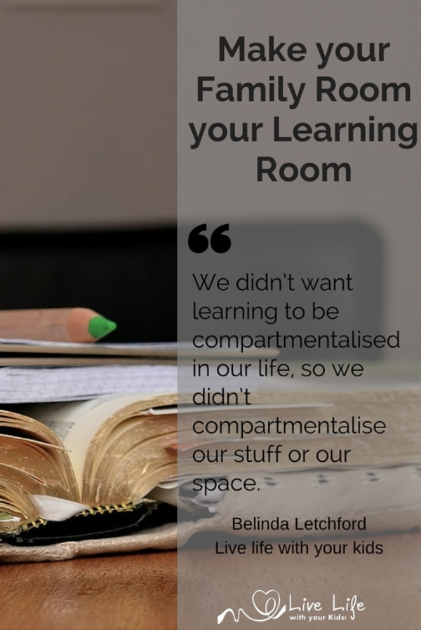 Make your family room your learning room.