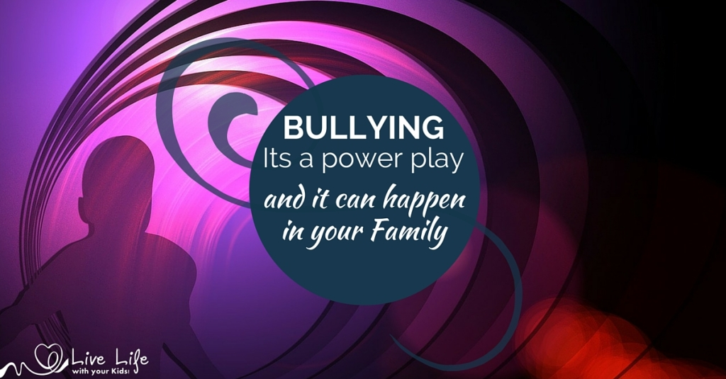 Bullying: it can happen in your family